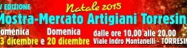 Domenica 13 e 20 dicembre vi aspettiamo alla Mostra Mercato degli Artigiani di Torresina