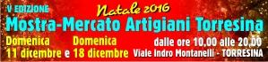 Domenica 11 e 18 dicembre vi aspettiamo alla Mostra Mercato degli Artigiani di Torresina