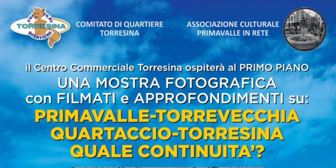 Mostra Fotografica Primavalle Torrevecchia Quartaccio Torresina, quale continuità?